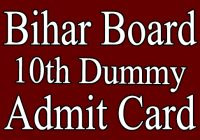 Bihar Board 10th Dummy Admit Card 2021