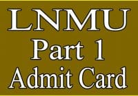 LNMU Part 1 Admit Card 2020