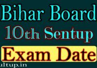 bihar board 10th sentup exam date 2020