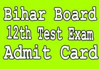 bihar board 12th Sent up admit card 2020