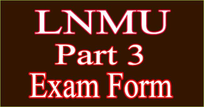 LNMU Part 3 Exam Form 2021