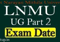 LNMU Part 2 Exam Date 2021