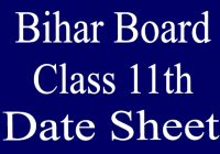 Bihar Board 11th Exam Date Sheet 2021