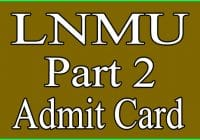 LNMU Part 2 Admit Card 2020