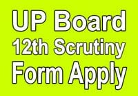 UPMSP 12th Scrutiny Form Apply 2020
