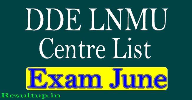 DDE LNMU Exam Centre June 2020