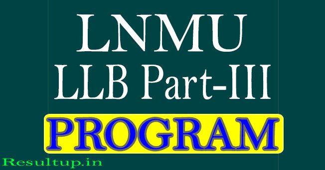 LNMU LLB Part 3 Exam Program 2020