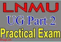 LNMU Part 2 Practical Exam Date 2020