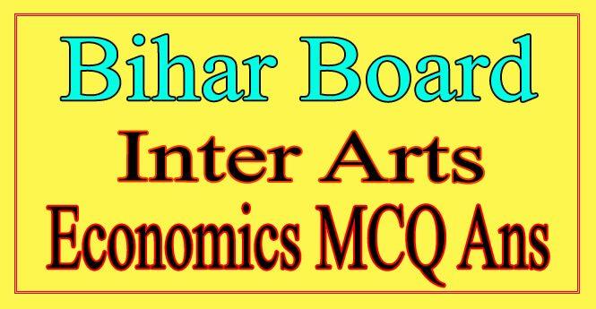 Bihar Board 12th Economics Objective Answer 2021
